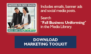 Fall Business Uniforming Marketing Toolkit